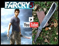 Far Cry 3 Machete YouTube Picture Link to more pictures and demonstrations.