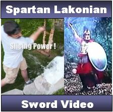 Spartan Lakonain Sword Video.  See us demonstrate the sword and history of the Spartan Lakonian Sword, Also called the Xiphos.