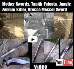 Video Link of our Newes Weapons: Conan Mother Short & Long Sword, Grosse Messer Hunting Sword, Tanith Falcata Sword, Zombie Killer 